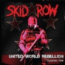 SKID ROW - United Word Rebellion