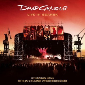 David   GILMOUR - Live in Gdansk
