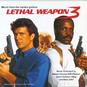 LETHAL WEAPON 3  - (Music from the motion picture)
