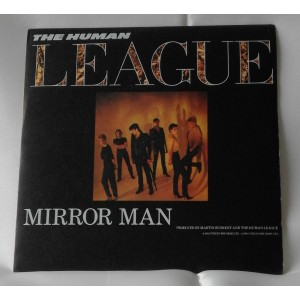 The HUMAN  LEAGUE  - Mirror Man /  You Remind Me Of Gold 45 giri